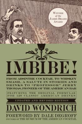 Imbibe! By Wondrich, David